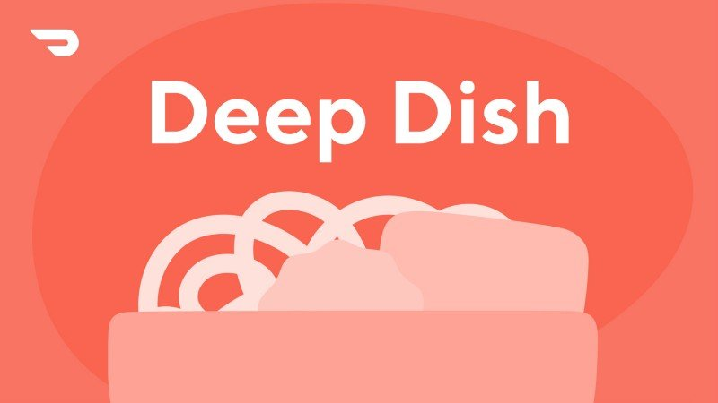Unveiling our Second Annual Deep Dish Report: Trends in 2021